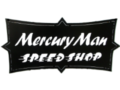 Mercury Man Speed shop sign